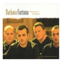 In Santa Pace (Ensemble Barbara Furtuna)