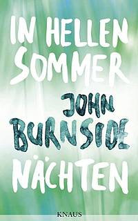 In hellen Sommernächten (John Burnside)