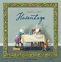Hasentage (Daphne Louter)