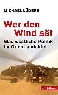 Wer den Wind sät (Michael Lüders)