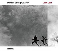 Last Leaf (Danish String Quartet)