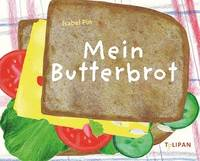 Mein Butterbrot (Isabel Pin )