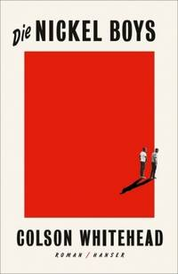 Die Nickel Boys (Colson Whitehead)
