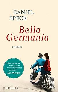 Bella Germania (Daniel Speck )