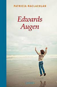 Edwards Augen (Patricia MacLachlan)