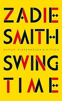 Swing Time (Zadie Smith)